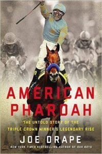 American Pharoah The Untold Story