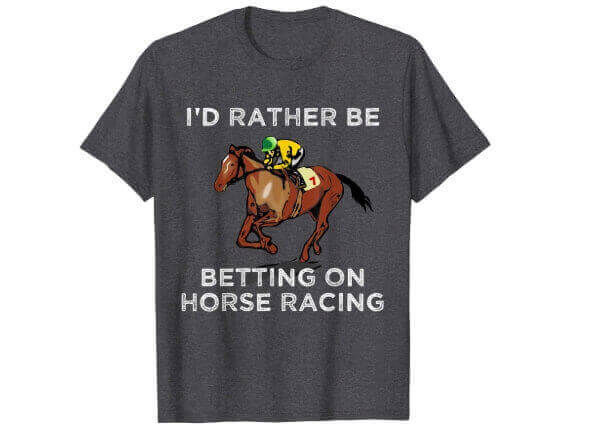 Id Rather Be Betting On Horses T Shirt